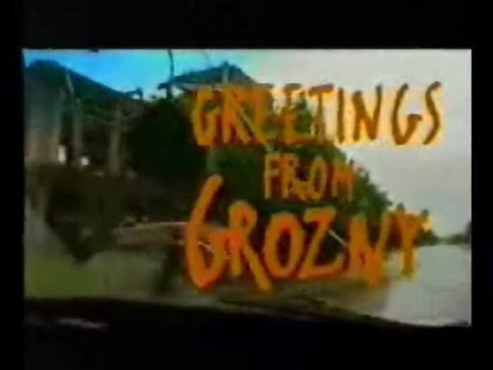 Greetings From Grozny (Приветы из Грозного)